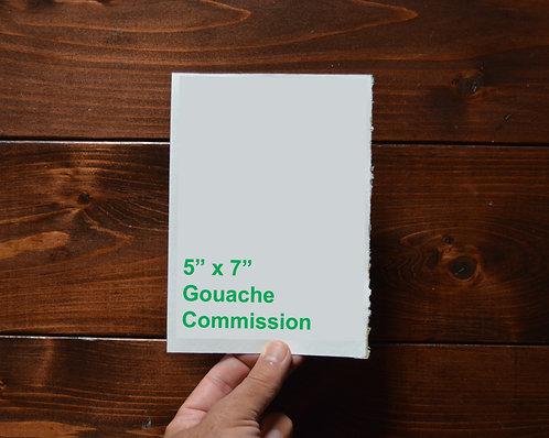 "5"" x 7"" Gouache Commission (unframed)"