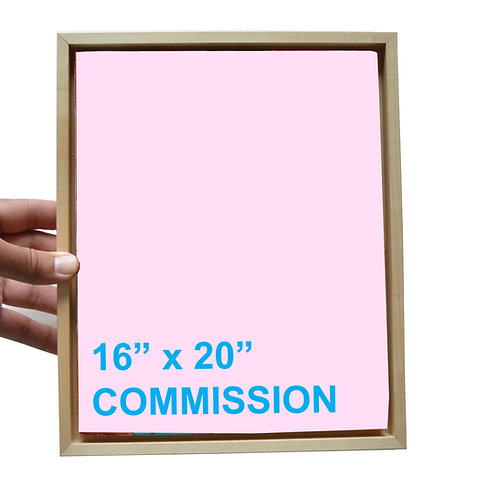 """16"""" x 20"""" Commission"""