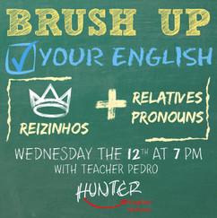 Brush up your english_ reizinhos and rel