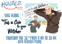 Sing Along - Toss a Coin to Your Witcher