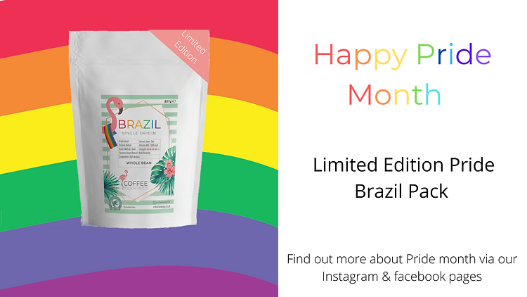 Celebrating Pride month, with a limited edition pack of our Brazil coffee.