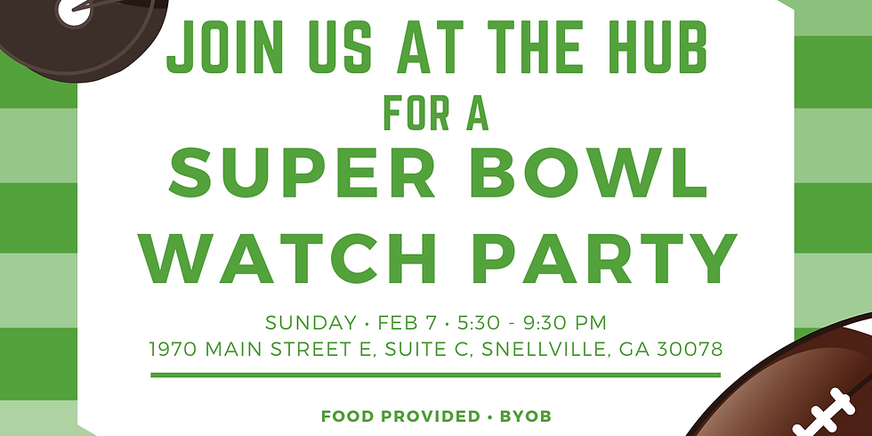 Super Bowl Watch Party at The HUB 🏈
