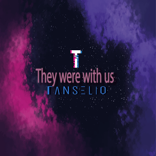 They were with us