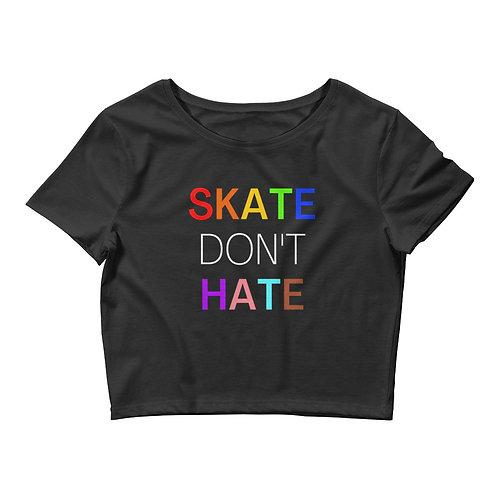 Skate Don't Hate Crop