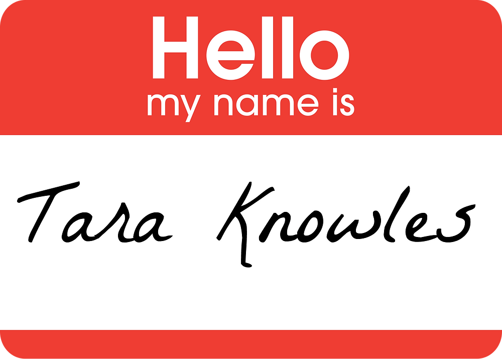 Tara Knowles Name Tag