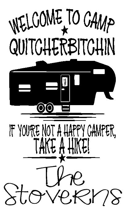 Camp Quiterbitchin