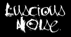 Luscious Noise