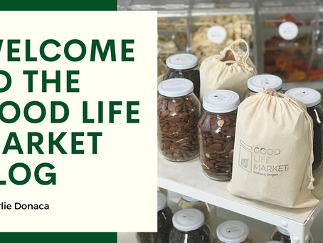 Welcome to the Good Life Market blog!