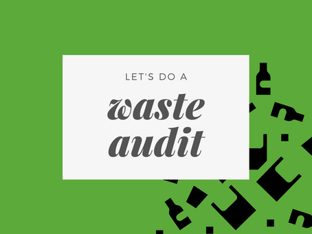 Let's do a Waste Audit!