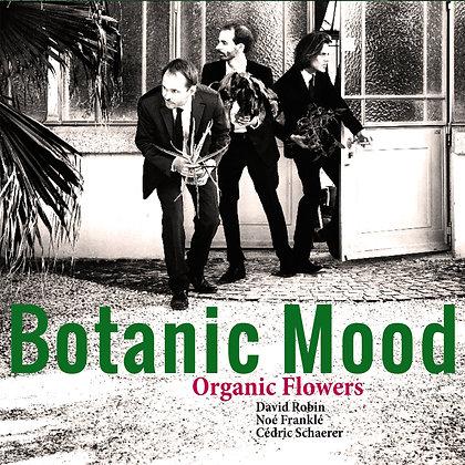 LP cd - Organic Flowers - Botanic Mood