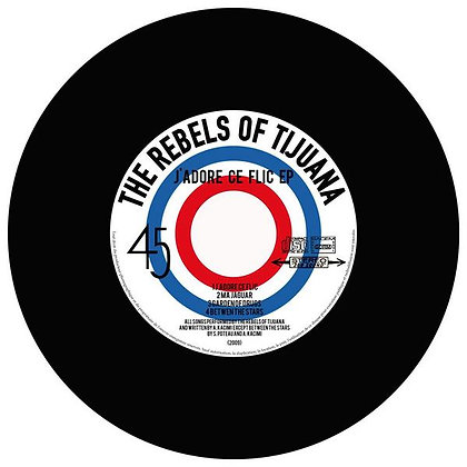 EP cd - The Rebels of Tijuana - J'adore ce flic