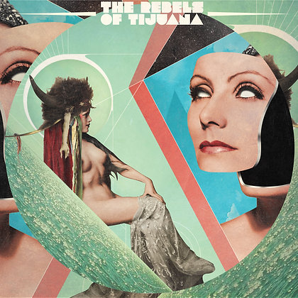 LP vinyl + cd - The Rebels of Tijuana