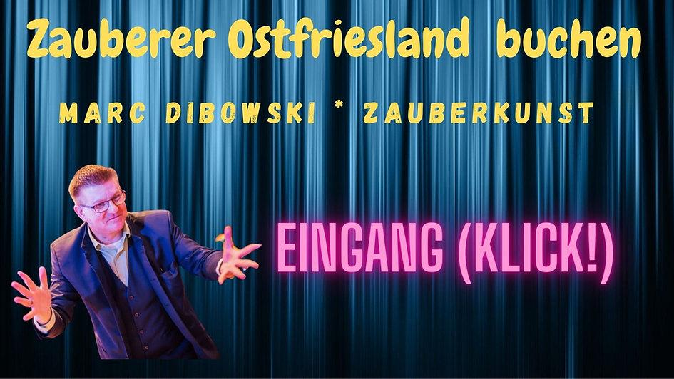 Zauberkünstler Ostfriesland gesucht?