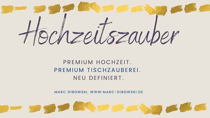 Premium Hochzeit Tischzauberer Zauberer Dibowsk