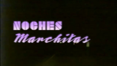 Noches Marchitas (Rotten Nights)