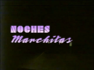 Noches Marchitas (Rotten Nights)