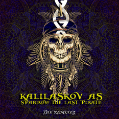 Kalilaskov AS - Sparrow The Last Pirate (The Remixes)