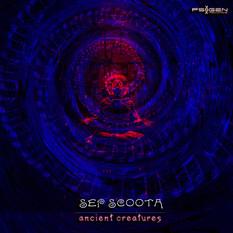 Sep Scoota - Ancient Creatures