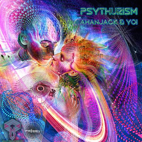 Ahanjack & Yoi - Psythurism
