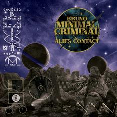 Minimal Criminal - Alien Contact