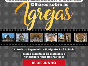 """18 de junho - Exposição """"Olhares sobre as Igrejas"""""""