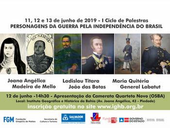 IGHB promove seminário dedicado aos Personagens da Guerra pela Independência do Brasil