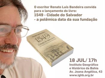Livro sobre a fundação de Salvador será lançado dia 18 de julho, no IGHB