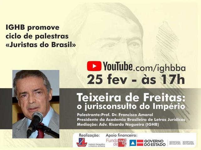 """Ciclo de palestras """"Juristas do Brasil"""" apresenta palestra sobre Teixeira de Freitas, dia 25 de fev"""