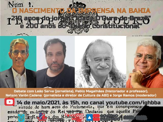 IGHB e ABI promovem debate sobre o nascimento da imprensa na Bahia dia 14 de maio