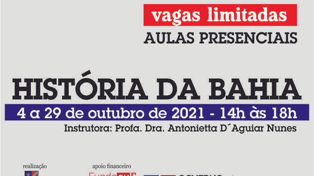 Inscrições abertas para o Curso História da Bahia. Aulas serão em outubro, com vagas limitadas.