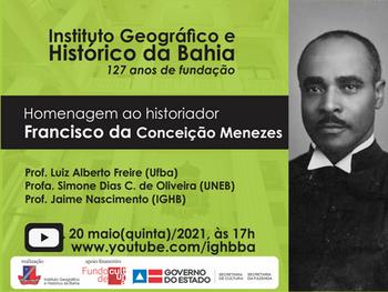 127 anos do IGHB - Live desta quinta(20) será uma homenagem ao historiador Francisco Menezes