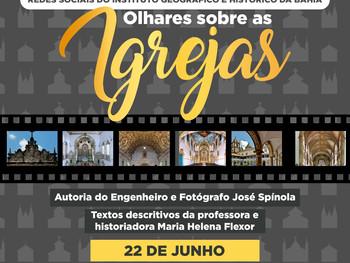 """22 de junho - Exposição """"Olhares sobre as Igrejas"""""""