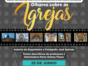 """25 de junho - Exposição """"Olhares sobre as Igrejas"""""""