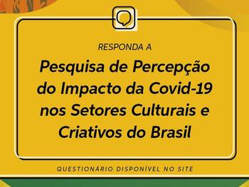 """SecultBA apoia lançamento da pesquisa nacional """"Percepção dos Impactos da Covid-19 nos Setores Cultu"""