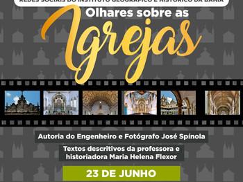 """23 de junho - Exposição """"Olhares sobre as Igrejas"""""""