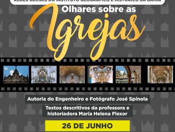 """26 de junho - Exposição """"Olhares sobre as Igrejas"""""""