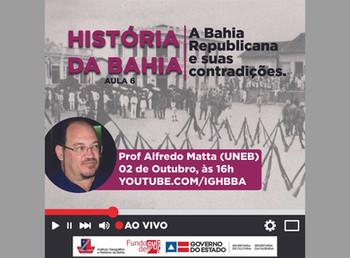 Nesta sexta(2) acontece a última aula do ciclo de palestras sobre História da Bahia