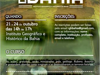 IGHB promove curso sobre a História Geológica da Bahia