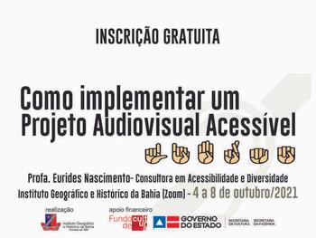 """Inscreva-se no curso """"Como implementar um projeto audiovisual acessível"""""""
