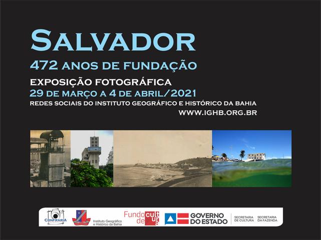 IGHB e Confraria Fotográfica expõem fotos para homenagear os 472 anos de Salvador