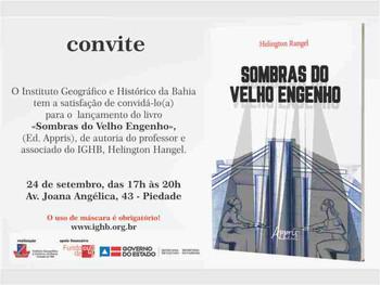 """IGHB sedia lançamento do livro """"Sombras do Velho Engenho"""", nesta sexta (24)"""