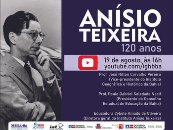 Os 120 anos do educador Anísio Teixeira serão debatidos em live, dia 19 de agosto