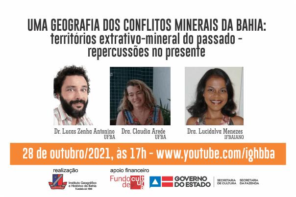 """""""Uma Geografia dos conflitos minerais na Bahia"""" é tema de live dia 28 de outubro"""