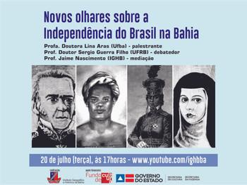 Novos olhares sobre a Independência do Brasil na Bahia em debate nesta terça (20) de julho
