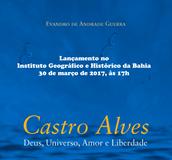Evandro Guerra lança livro sobre Castro Alves, dia 30 de março, às 17h