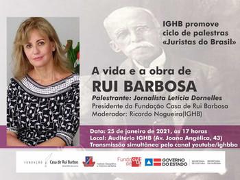 Vida e obra de Rui Barbosa é tema de palestra na abertura da agenda presencial de 2021