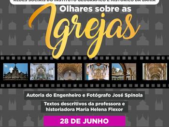 """28 de junho - Exposição """"Olhares sobre as Igrejas"""""""