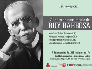 Sessão especial homenageia os 170 anos do nascimento de Ruy Barbosa