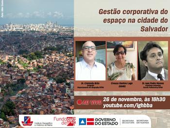 """Live debate """"Gestão corporativa do espaço na cidade do Salvador"""""""