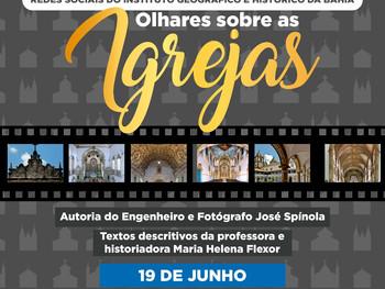 """19 de junho - Exposição """"Olhares sobre as Igrejas"""""""